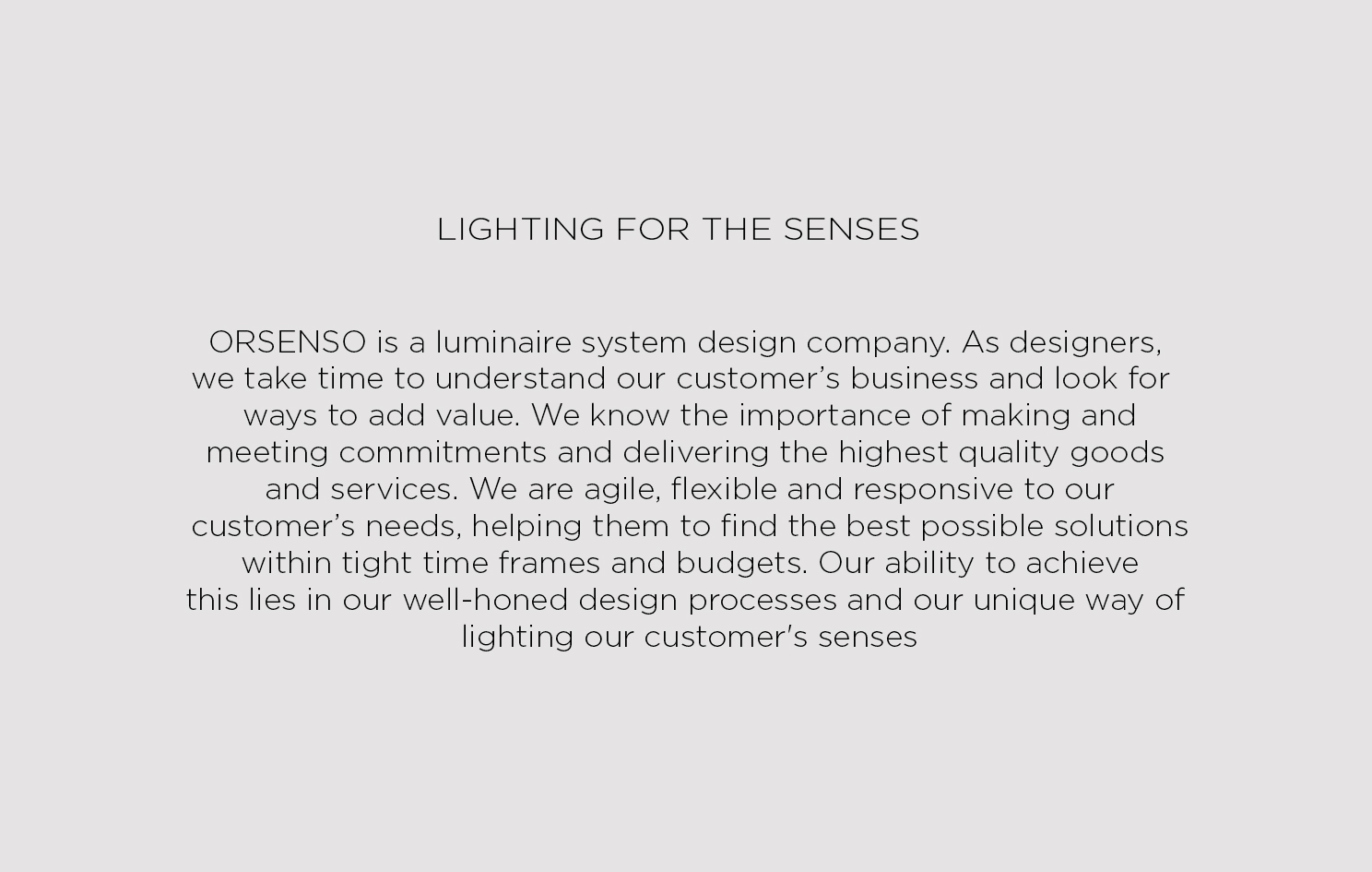 LIGHTING FOR THE SENSES